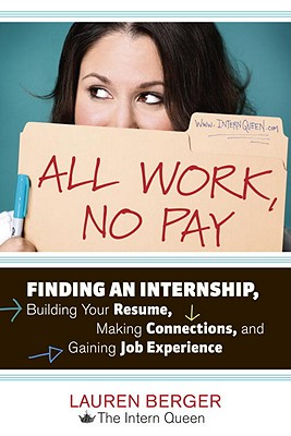 All Work, No Pay By Berger, Lauren